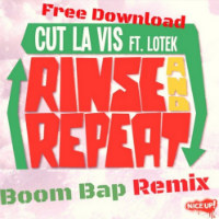 Rinse And Repeat Boom Bap Cut La Vis Lotek