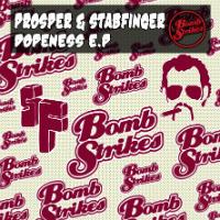 PROSPER & STABFINGER: Dopeness EP
