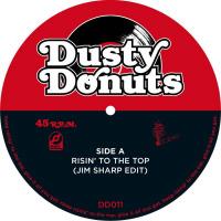 DUSTY DONUTS 11:  Risin' To The Top (JIM SHARP edit)/ Mary Jane (JIM SHARP's Buddha edit)