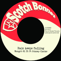 MUNGO'S HI-FI feat. JOHNNY CLARKE:  'Rain Keeps Falling' Record Store Day 7