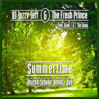 DJ JAZZY JEFF & THE FRESH PRINCE  Summertime RHYTHM SCHOLAR remix