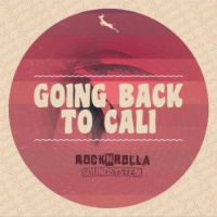 Rocknrolla Soundsystem Going Back To Cali