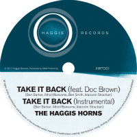 THE HAGGIS HORNS feat. DOC BROWN:  Take It Back