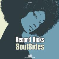 RECORD KICKS:  Soul Sides