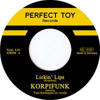 KORPIFUNK: Lickin Lips (Vinyl 7
