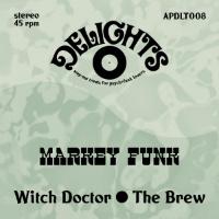 MARKEY FUNK:  Witch Doctor (vinyl 7