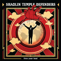 SHAOLIN TEMPLE DEFENDERS:  Free Your Soul