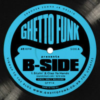 Ghetto Funk Presents B Side Gfp14 2013 Monkeyboxing