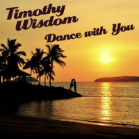 Dance With You Timothy Wisdom