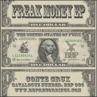 Freak Money EP Conte Crux