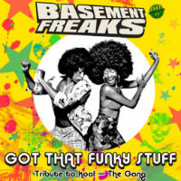 Got That Funky Stuff Basement Freaks