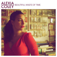 Beautiful Waste Of Time - Alexia Coley