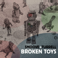 Broken Toys Smoove Turrell