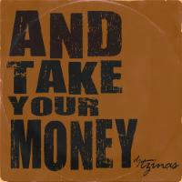 Djtzinas And Take Your Money