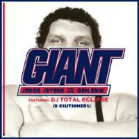 Giant Serge Severe Gen.Erik DJ Total Eclipse