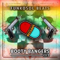 Booty Bangers Funkosol