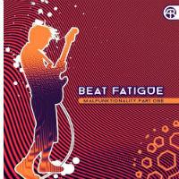 Malfunktionality Beat Fatigue