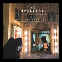 My Certainty The Impellers