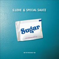 Sugar G Love Special Sauce