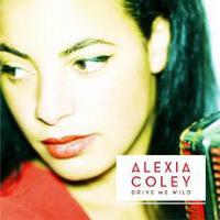 Drive Me Wild Alexia Coley