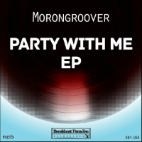 Party With Me Morongroover