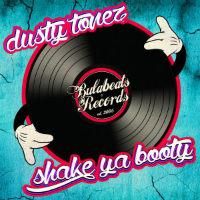 Shake Ya Booty Dusty Tonez