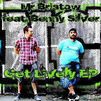 Get Lively EP Mr Bristow Benny Silver