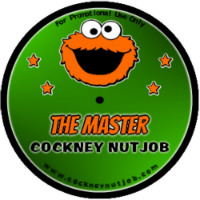 The Master Cockney Nutjob