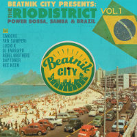 The Rio District Beatnik City Presents Vol. 1