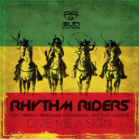 Give Me A Sign Rhythm Riders JStar