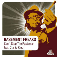 Can't Stop The Rastaman Basement Freaks