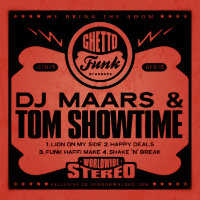 DJ Maars Tom Showtime Ghetto Funk presents