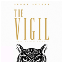 The Vigil Serge Severe