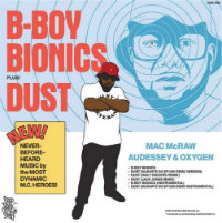 B Boy Bionics Mac McRaw