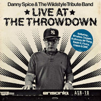 Live At The Throwdown Danny Spice Wildstyle Tribute Band