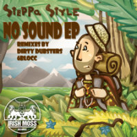 No Sound EP Steppa Style