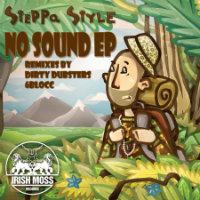 No Sound EP Steppa Style