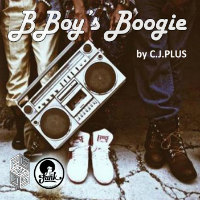 B-Boy's Boogie C.J. Plus