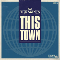 This Town The Skints