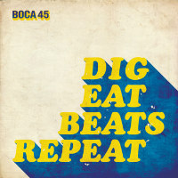 Dig Eat Beats Repeat Boca 45