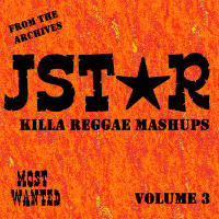 Most Wanted Regga Mashups Vol. 3 JStar