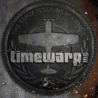 Remix Sessions Vol. 2 Timewarp Inc