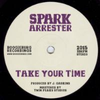 Take Your Time Spark Arrester