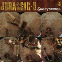 Quality Control 7 inch Jurassic 5