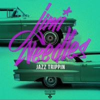 Jazz Trippin Jimi Needles