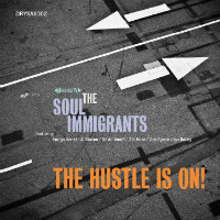 The Hustle Is On Soul Immigrants