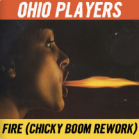 Fire Ohio Players Chicky Boom