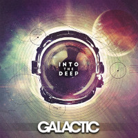 Into The Deep LP Galactic