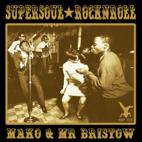 Supersoul Rock N Roll EP Mako Mr Bristow