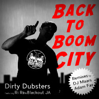 Back To Boom City Dirty Dubsters